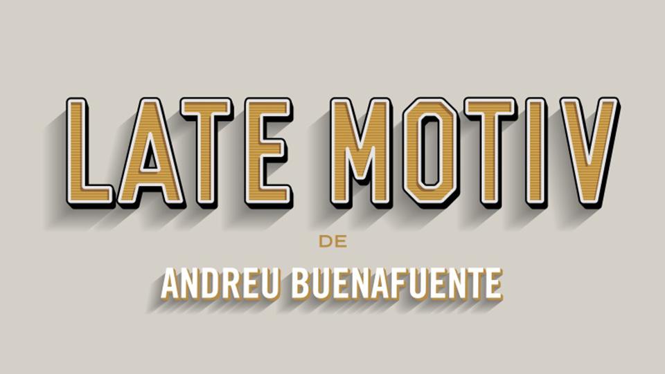 SBA responsable de nuevo del sonido de LATE MOTIV, de Andreu Buenafuente